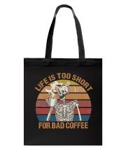 Life Is Too Short Tote Bag thumbnail