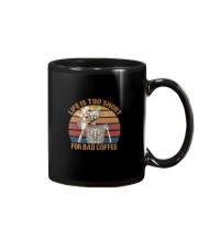 Life Is Too Short Mug thumbnail