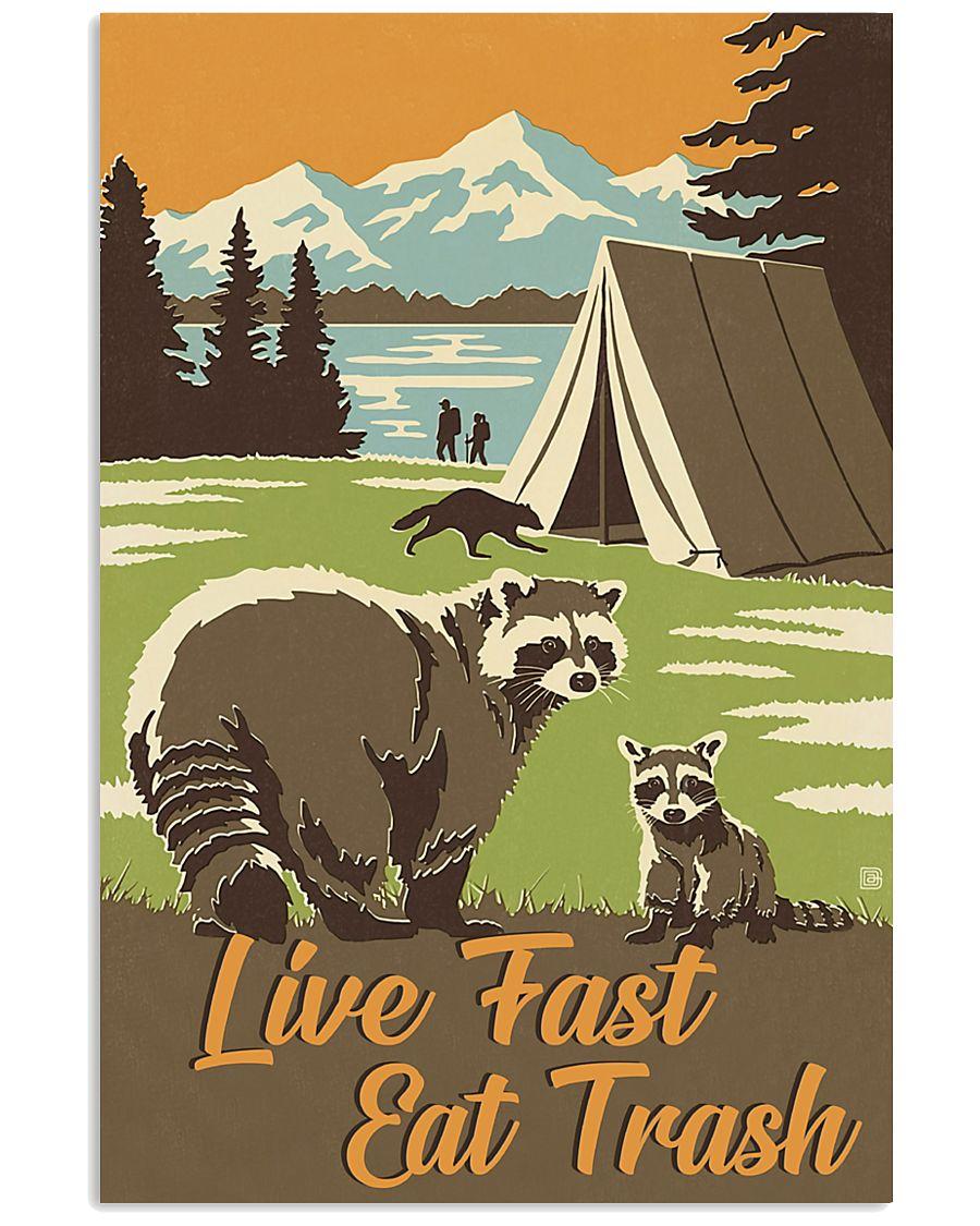 Live Fast Eat Trash 11x17 Poster