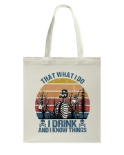 I Drink And I Know Things Tote Bag thumbnail