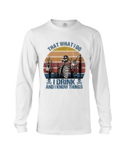 I Drink And I Know Things Long Sleeve Tee thumbnail