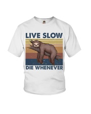 Live Slow Die Whenever Youth T-Shirt thumbnail