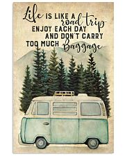 Life Is Like A Road 11x17 Poster front
