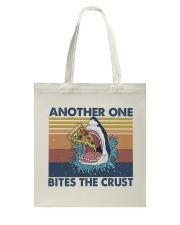 Another One Bites The Crust Tote Bag thumbnail