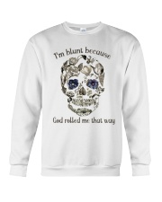 I'm Blunt Crewneck Sweatshirt thumbnail