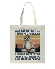 I Meditate I Burn Candles Tote Bag thumbnail