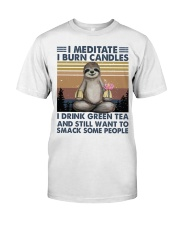 I Meditate I Burn Candles Classic T-Shirt thumbnail
