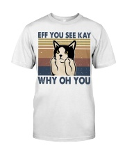 Eff You See Kay Classic T-Shirt thumbnail