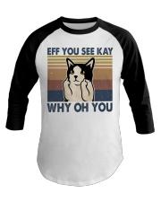 Eff You See Kay Baseball Tee thumbnail