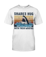 Sharks Hug With Their Mouths Classic T-Shirt thumbnail