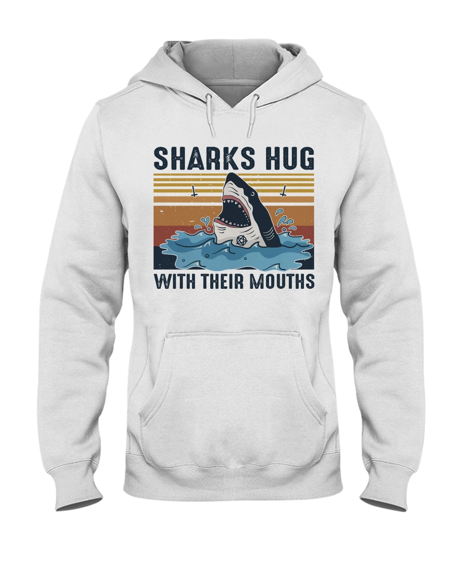 Sharks Hug With Their Mouths Hooded Sweatshirt