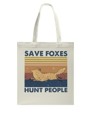 Save Foxes Hunt People Tote Bag thumbnail