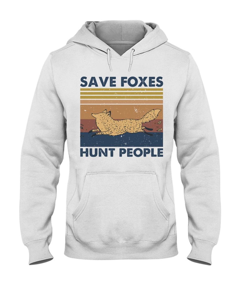 Save Foxes Hunt People Hooded Sweatshirt