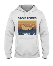 Save Foxes Hunt People Hooded Sweatshirt front