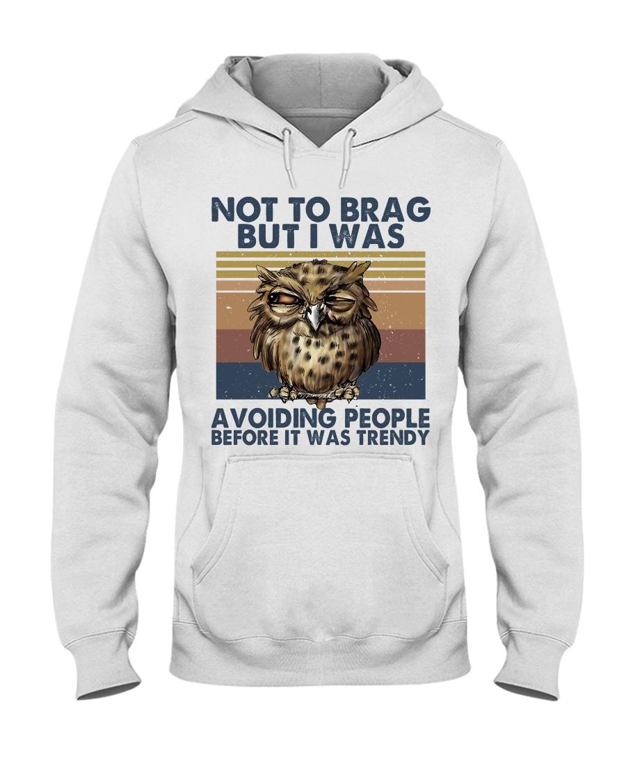 Not To Brag But I Was Hooded Sweatshirt
