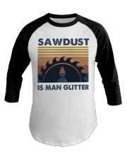 Sawdust Is Man Glitte Baseball Tee thumbnail