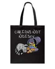 Curious Not Noisey Tote Bag thumbnail
