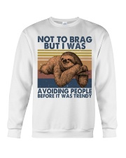 Not To Brag But I Was Crewneck Sweatshirt thumbnail