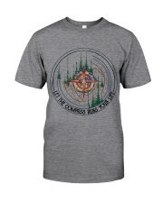 Let The Compass Classic T-Shirt front