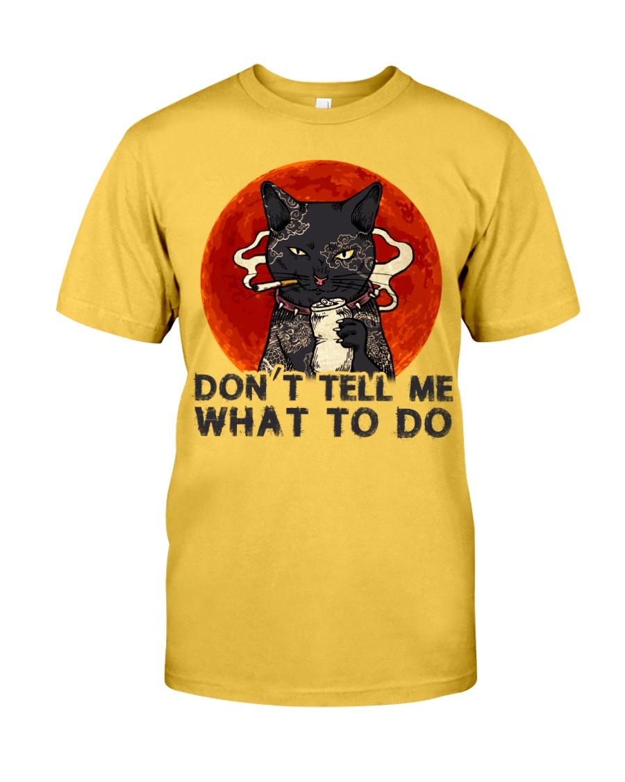 Don't Tell Me Classic T-Shirt