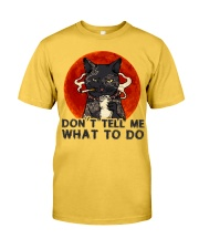 Don't Tell Me Classic T-Shirt front