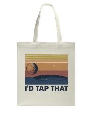 I'D Tap That Tote Bag thumbnail