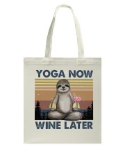 Yoga Now Wine Later Tote Bag thumbnail