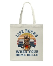 Life Rocks When Your Home Roll Tote Bag thumbnail