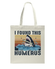 Found This Humerus Tote Bag tile