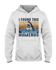 Found This Humerus Hooded Sweatshirt front