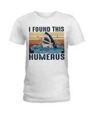 Found This Humerus Ladies T-Shirt tile