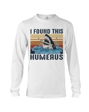 Found This Humerus Long Sleeve Tee thumbnail