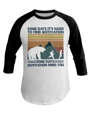 Some Days It Is Hard To Find Baseball Tee thumbnail