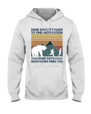 Some Days It Is Hard To Find Hooded Sweatshirt front