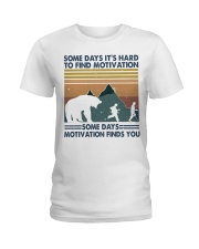 Some Days It Is Hard To Find Ladies T-Shirt thumbnail