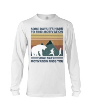 Some Days It Is Hard To Find Long Sleeve Tee thumbnail