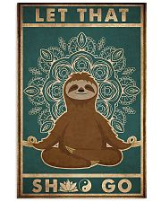 Let That Shlt Go 11x17 Poster front