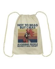 Not To Brag But I Was Drawstring Bag thumbnail