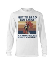 Not To Brag But I Was Long Sleeve Tee thumbnail