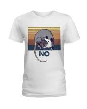 Possum No Funny Shirt Ladies T-Shirt thumbnail