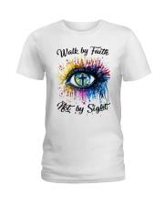 Walk By Faith Ladies T-Shirt thumbnail