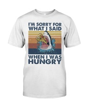 Im Sorry For What I Said Classic T-Shirt thumbnail