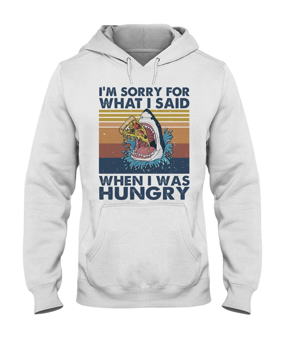 Im Sorry For What I Said Hooded Sweatshirt