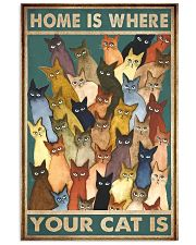 Home Is Where Your Cat Is 11x17 Poster front