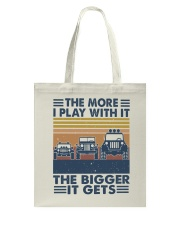 The More I Play Whit It Tote Bag thumbnail