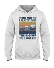 The More I Play Whit It Hooded Sweatshirt front