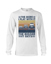 The More I Play Whit It Long Sleeve Tee thumbnail