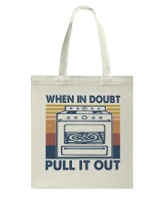 When In Doubt Pull It Out Tote Bag thumbnail