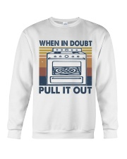 When In Doubt Pull It Out Crewneck Sweatshirt thumbnail
