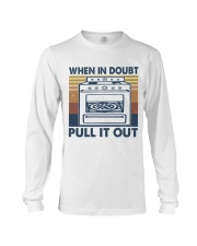 When In Doubt Pull It Out Long Sleeve Tee thumbnail